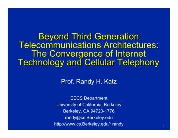 The Convergence of Internet Technology and Cellular Telephony