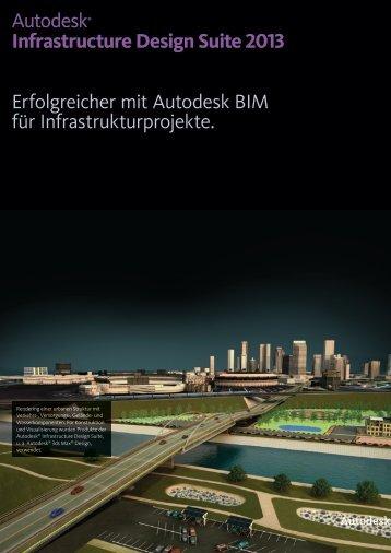Autodesk® Infrastructure Design Suite 2013 Erfolgreicher mit ...