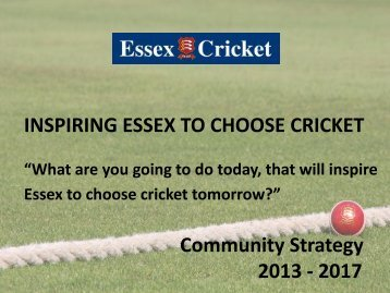 Essex-Strategy-2013-17 - Essex Cricket