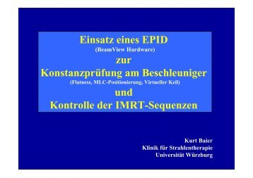 Einsatz eines EPID zur Konstanzprüfung am Beschleuniger und ...