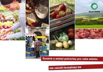 Jak založit farmářský trh Čerstvé a místní potraviny pro ... - Velká výzva