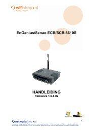 Stap 4: Het instellen van de EnGenius ECB/SCB-8610S - WiFi Shop