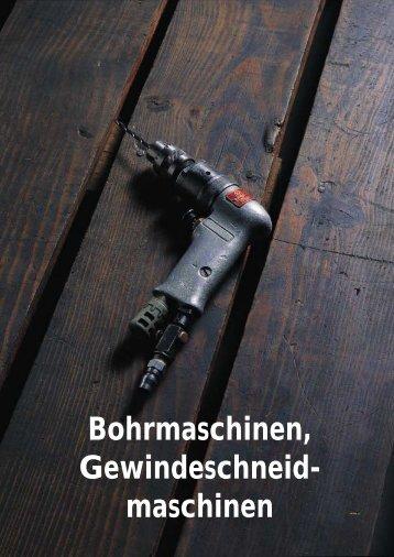 Bohrmaschinen, Gewindeschneid- maschinen