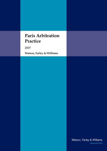 Paris Arbitration Practice - Watson, Farley & Williams