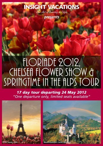 Floriade 2012, Chelsea Flower Show & Springtime In - Travel & Tour ...
