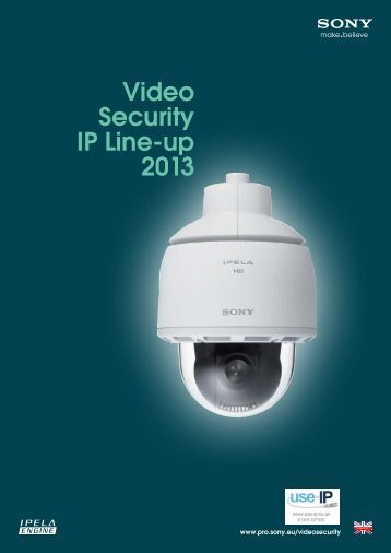 Sony IP Camera Range Brochure 2013 - Use-IP