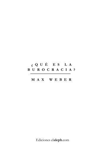 Weber, Max - Que es la burocracia