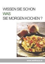 WISSEN SIE SCHON WAS SIE MORGEN KOCHEN ? - Welthaus Graz
