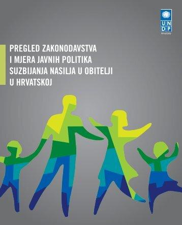 Pregled zakonodavstva za suzbijanje nasilja u obitelji - UNDP Croatia