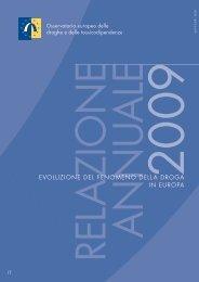 Evoluzione del fenomeno della droga in Europa – 2009 - EMCDDA