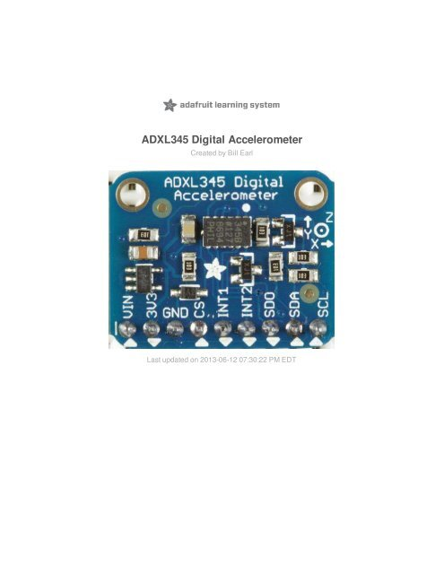ADXL345 Digital Accelerometer - Adafruit Learning System