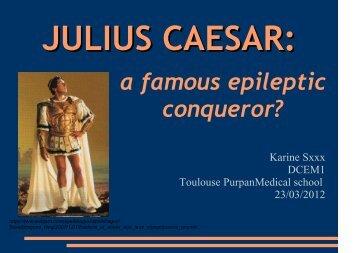 a famous epileptic conqueror? - Facultés de Médecine de Toulouse 3