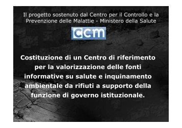 Costituzione di un Centro di riferimento per la ... - CCM Network