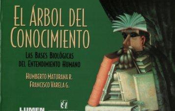 Autores_Humberto Maturana, Francisco Varela - El Arbol del Conocimiento