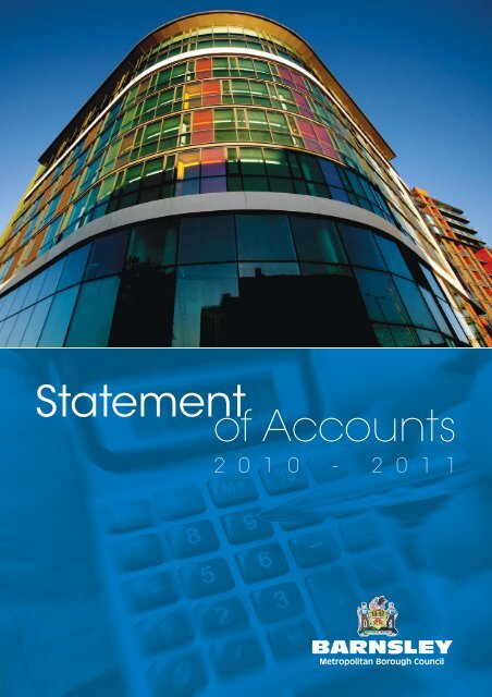 2010 11 Statement Of Accounts Barnsley Council Online