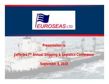 to download the presentation in PDF - Euroseas Ltd.