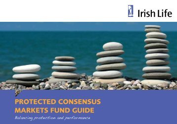protected consensus markets Fund Guide - Irish Life