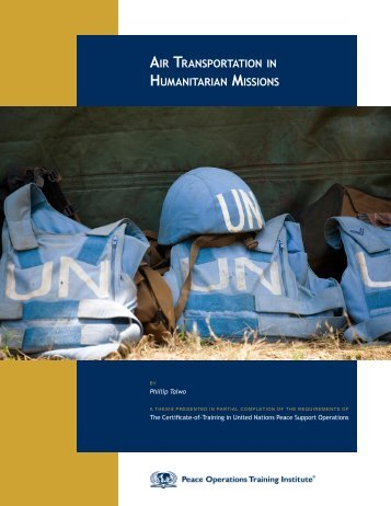 air transportation in humanitarian missions - Peace Operations ...