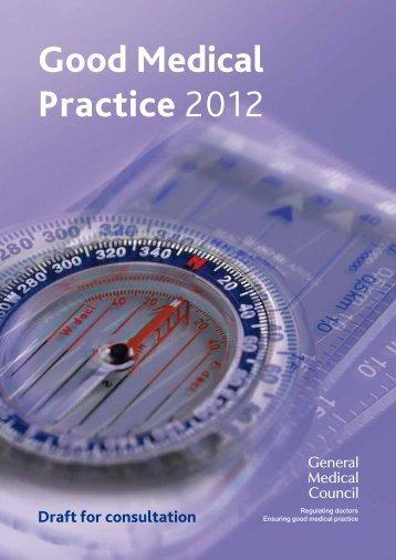 Good Medical Practice 2012 draft - General Medical Council