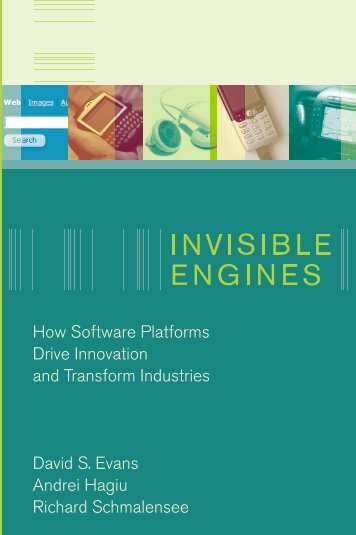 Invisible Engines: How Software Platforms Drive ... - MIT Press