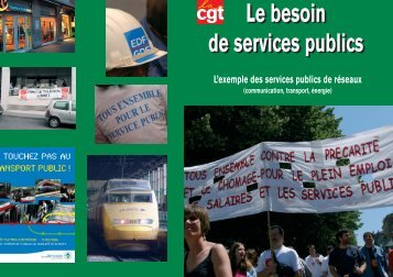 Le besoin de services publics Le besoin de services publics - La cgt