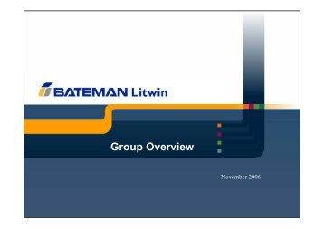 Group Overview - Bateman Litwin NV