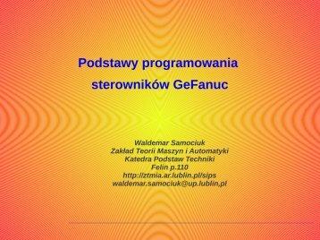 Podstawy programowania sterowników GeFanuc - Zakład Teorii ...