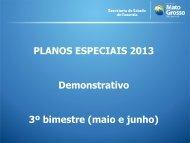 Resultado da Execução dos Planos Especiais 2013 - 3º ... - Sefaz
