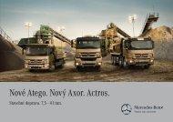 Nové Atego. Nový Axor. Actros. - Mercedes-Benz PRAHA
