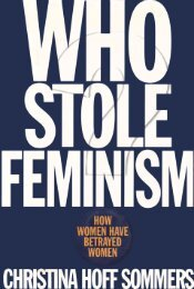Who-Stole-Feminism.-How-Women-Have-Betrayed-Women