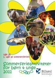 Sommerferieaktiviteter for børn & unge 2011 - Billund Kommune