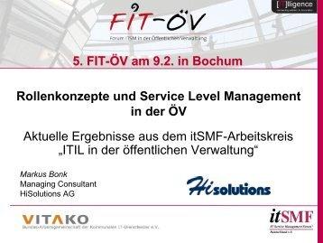 """Aktuelle Ergebnisse aus dem itSMF-Arbeitskreis """"ITIL in - FIT-öV"""
