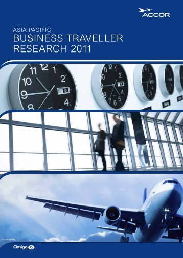 Asia Pacific Business Traveller Research 2011 - Accor