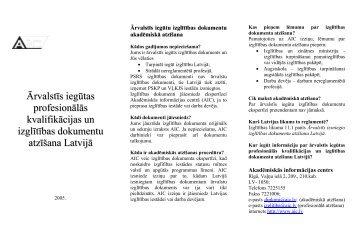 Īsi par ārvalstīs iegūtas izglītības atzīšanu Latvijā - Akadēmiskās ...