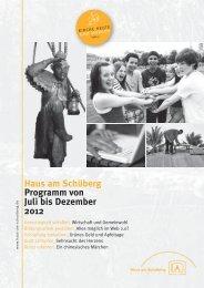 Haus am Schüberg Programm von Juli bis Dezember 2012