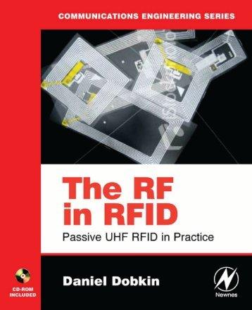 The RF in RFID Passive UHF RFID in Practice