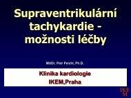 MUDr. Petr Peichl, Ph.D., IKEM, Praha - IKEM Klinika kardiologie