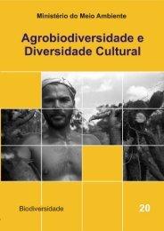 Agrobiodiversidade e diversidade cultural - Ministério do Meio ...