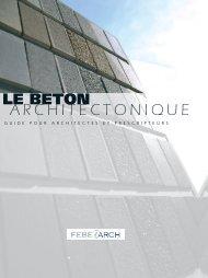 Le Béton architectonique, guide pour architectes et ... - Febe
