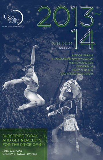 SUBSCRIBE TODAY AND GET 5 BAllETS fOR THE ... - Tulsa Ballet