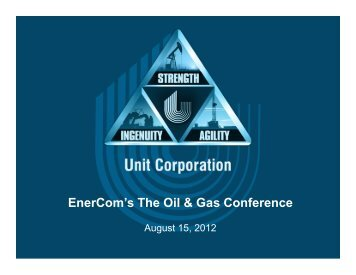 EnerCom's The Oil & Gas Conference - Unit Corporation