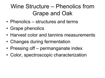 Wine Structure - Phenolics from Grape and Oak - Michigan Wines