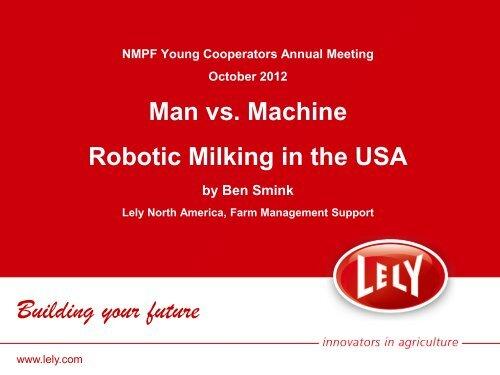 Ben Smink: Robotic Milking in the USA