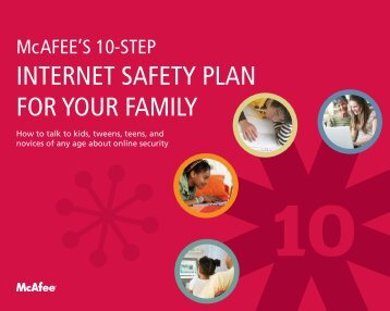 INTERNET SAFETY PLAN FOR YOUR FAMILY - McAfee