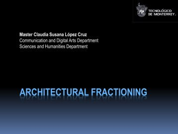 ARCHITECTURAL FRACTIONING