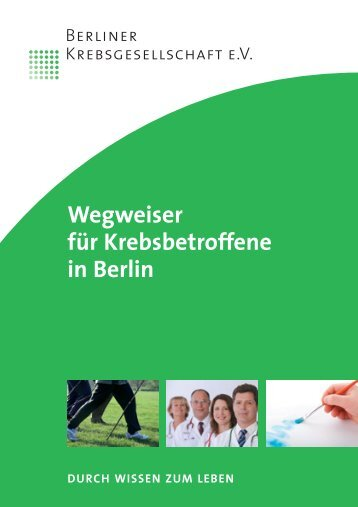 Durch Wissen zum Leben - Berliner Krebsgesellschaft