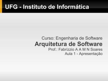 UFG - Instituto de Informática Arquitetura de Software