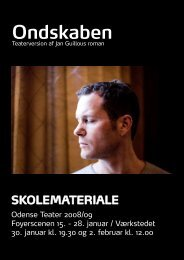 Ondskaben - Odense Teater