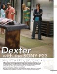 Shooting Dexter with the Sony F23 - HighDef - Page 7
