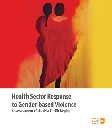 Health Sector Response to Gender-based Violence - UNFPA